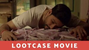 Lootcase Collection, Lootcase Release Time on Hotstar, Lootcase Movie Release Date on Hotstar, Lootcase Review and Rating, Lootcase Movie Story Line, Lootcase Movie Release Date and Time on Hotstar OTT, Lootcase Movie watch on Disney + Hotstar