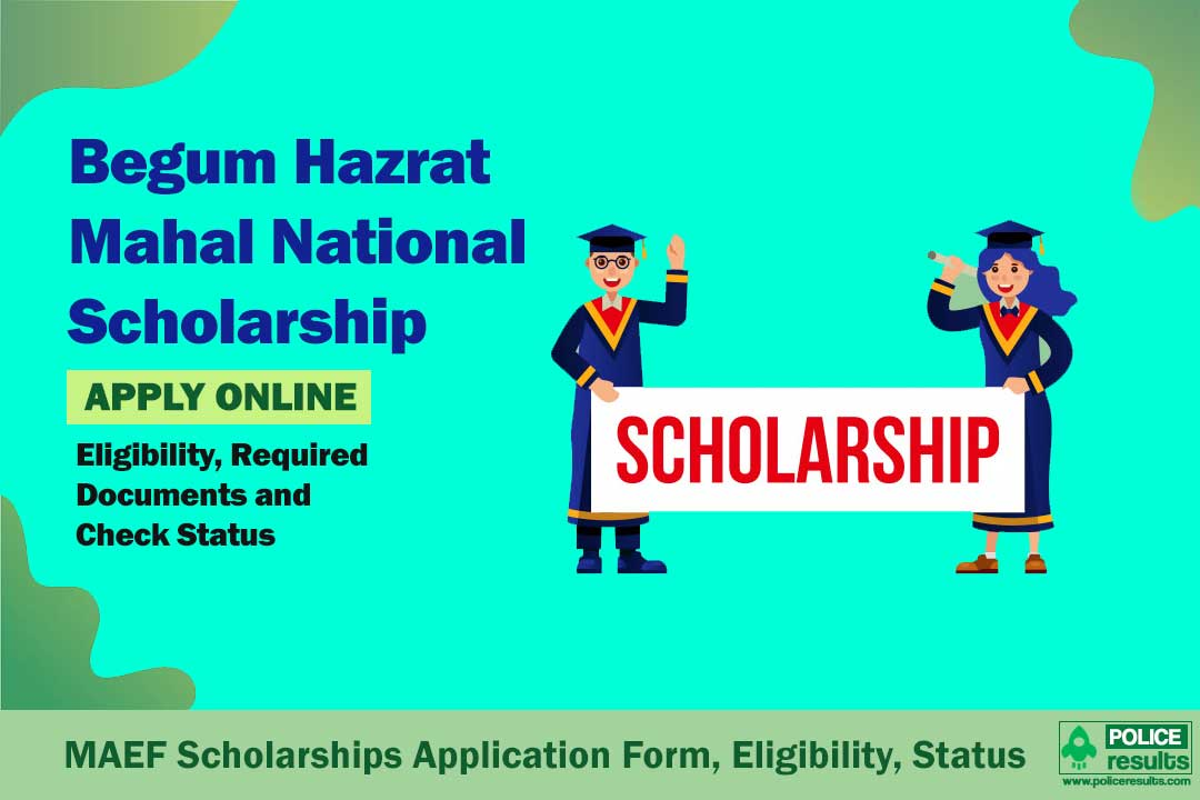 Begum Hazrat Mahal Scholarship 2020-21: Application Form, Eligibility & Status Check