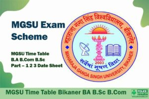 MGSU Exam Scheme 2021: MGSU Bikaner Time Table 2020 B.A B.Com B.Sc Part – 1 2 3 Date Sheet