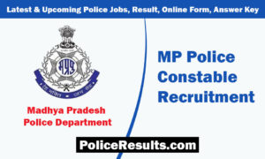 MP Police Constable Recruitment 2020 – MPPEB Constable Vacancy Online Form Apply Here