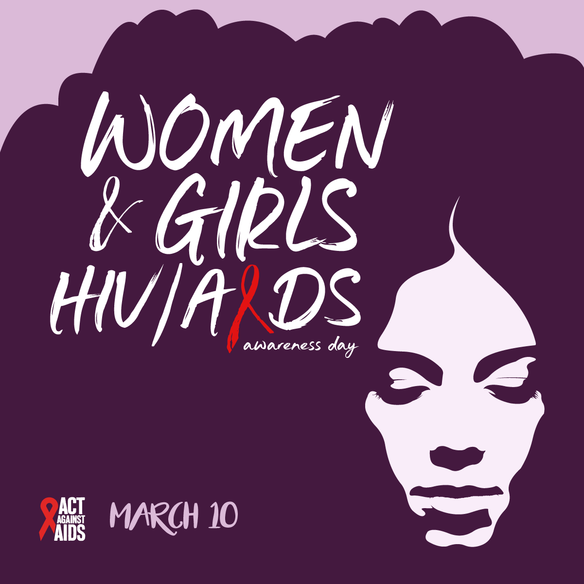 March 10 National Women and Girls HIV/Aids Awareness Day