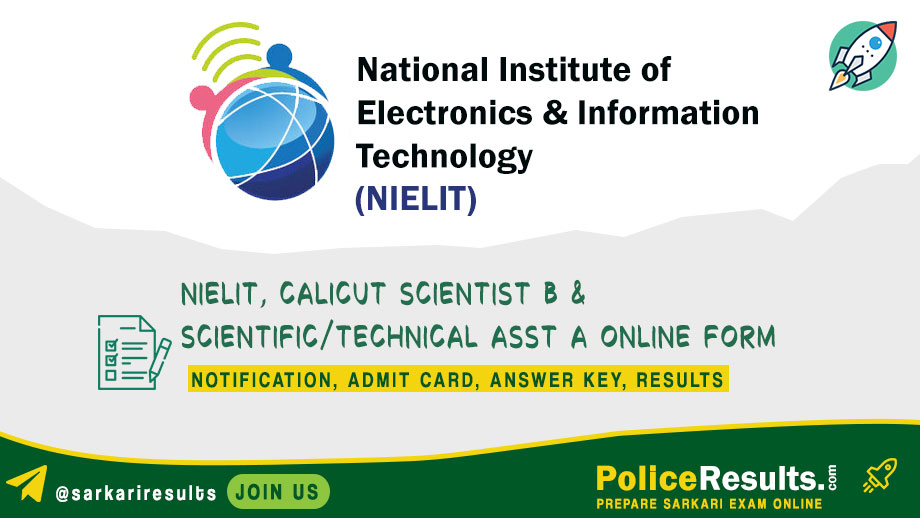 NIELIT, Calicut Scientist B & Scientific/Technical Asst A Online Form