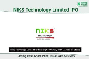 [Live Updates] NIKS Technology IPO Subscription Status, GMP & Allotment Status: COMPNAMEENG IPO Listing Date, Share Price, Issue Date & Review