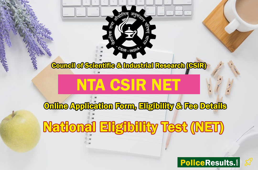 CSIR NET 2020 : CSIR NET June 2020 Online Application Form, Eligibility & Fee Details