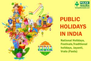 National Holidays, Festivals,Traditional holidays, Jayanti, Vrats (Fasts)