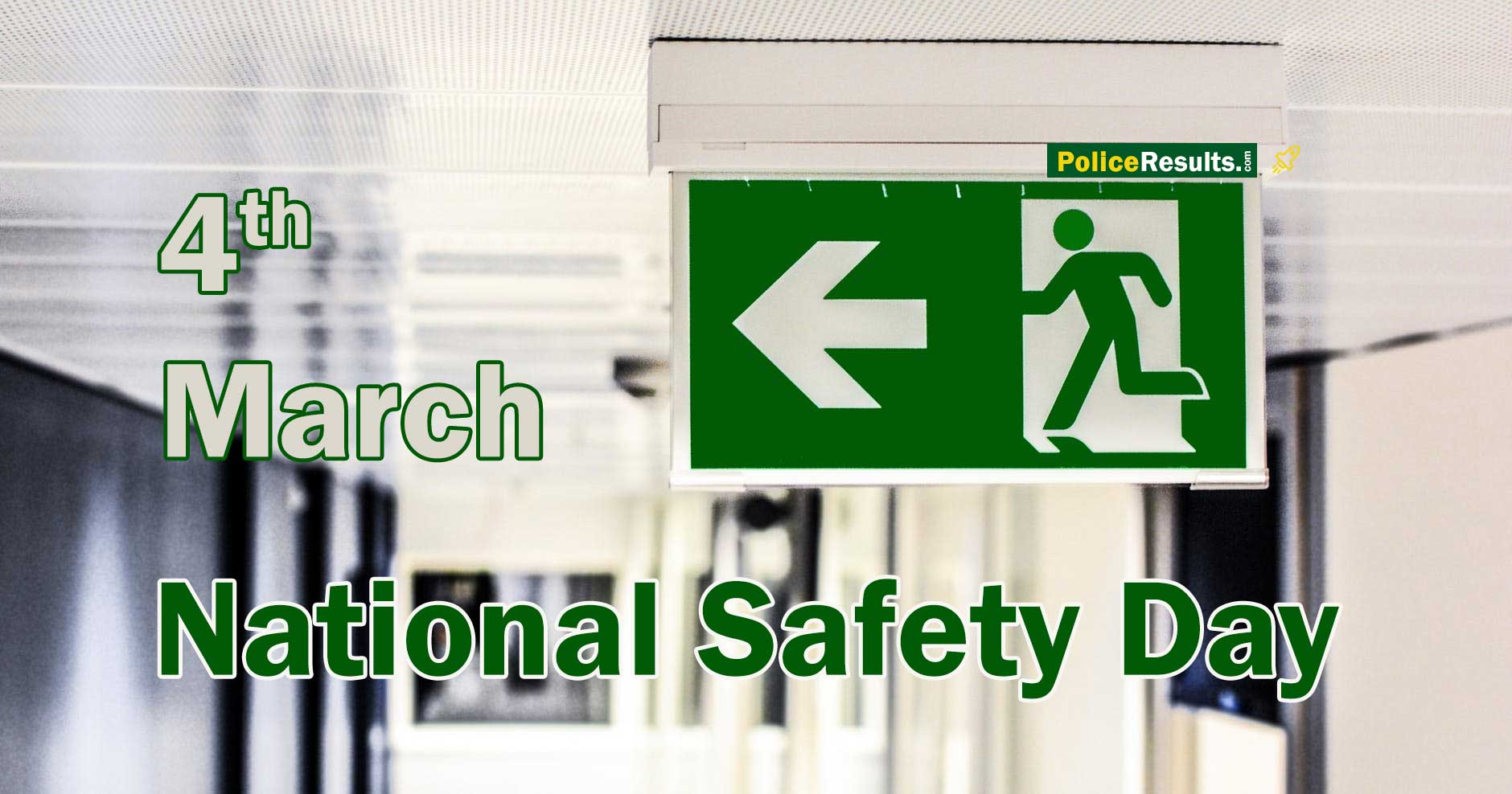 National Safety Day 2020 : Messages, Sayings, Greetings, Status