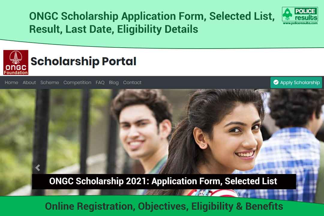 ONGC Scholarship 2021: Application Form, Selected List, Result, Last Date, Eligibility Details