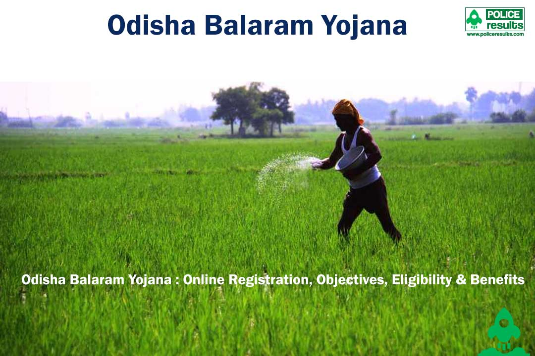 Odisha Balaram Yojana 2020 : Online Registration, Objectives, Eligibility & Benefits