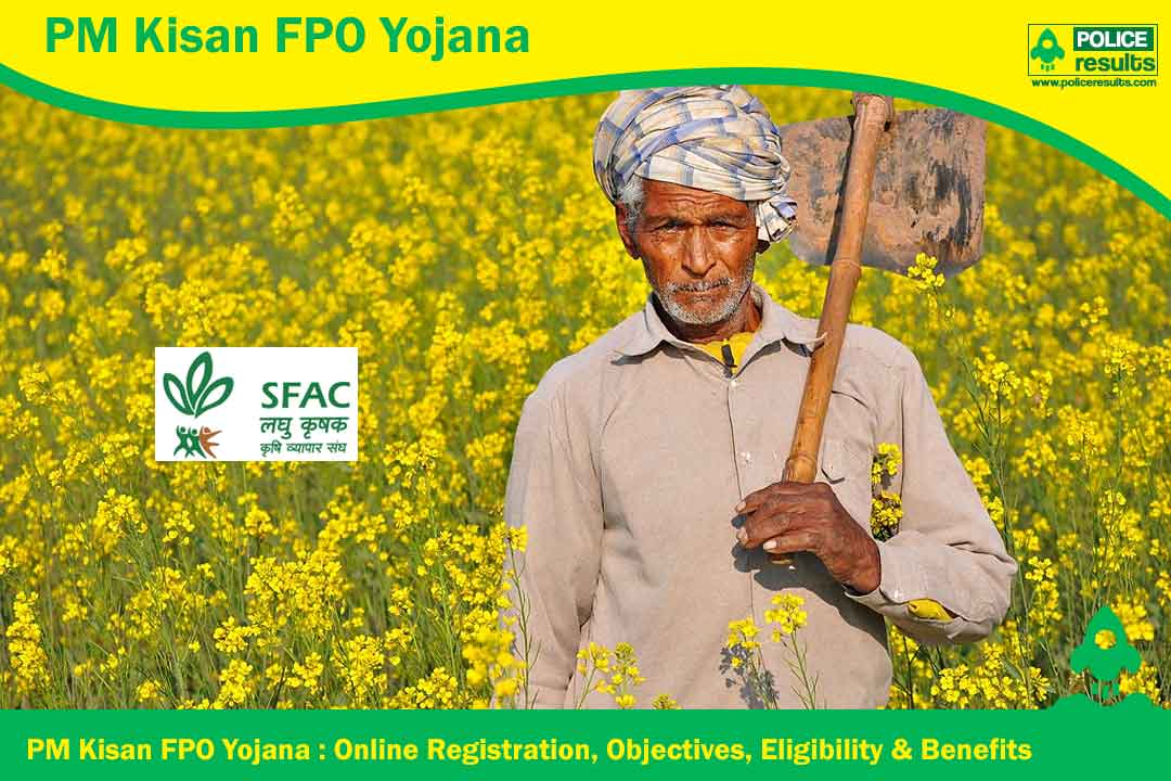 PM Kisan FPO Yojana 2020 : Online Registration, Objectives, Eligibility & Benefits
