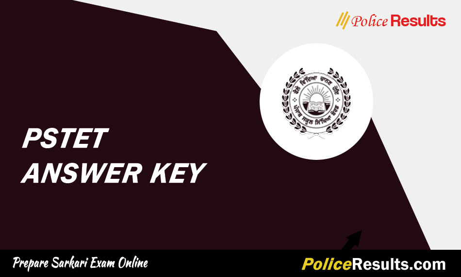 PSTET Answer Key 2020 for Paper 1 & Paper 2 Download Punjab TET Answer Key pstet.net