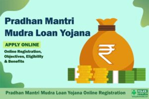 Pradhan Mantri Mudra Loan Yojana 2021: Online Registration, Objectives, Eligibility & Benefits