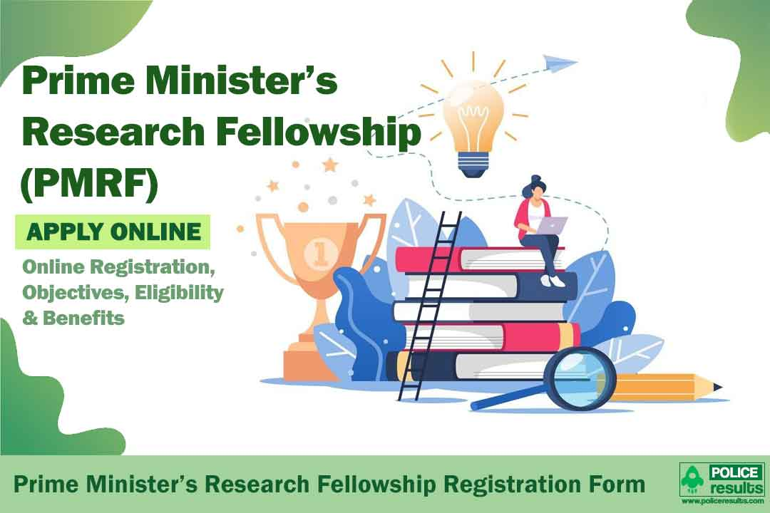 Prime Minister's Research Fellowship (PMRF) 2020: Online Registration, Objectives, Eligibility & Benefits