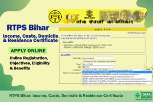 RTPS Bihar: Income, Caste, Domicile & Residence Certificate Online Registration, Objectives, Eligibility & Benefits