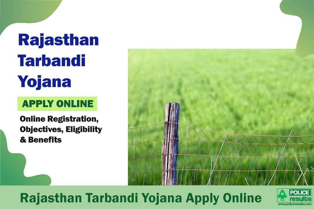 Rajasthan Tarbandi Yojana 2020: Online Registration, Objectives, Eligibility & Benefits