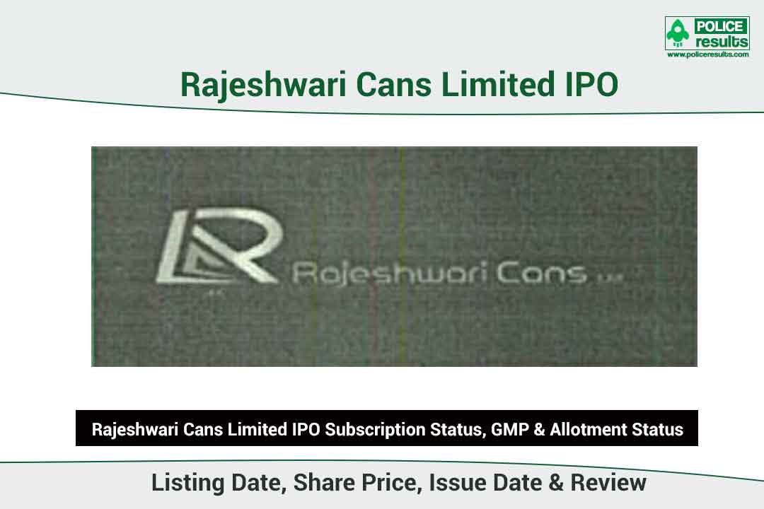 [Live Updates] Rajeshwari Cans IPO Subscription Status, GMP & Allotment Status: Rajeshwari Cans IPO Listing Date, Share Price, Issue Date & Review