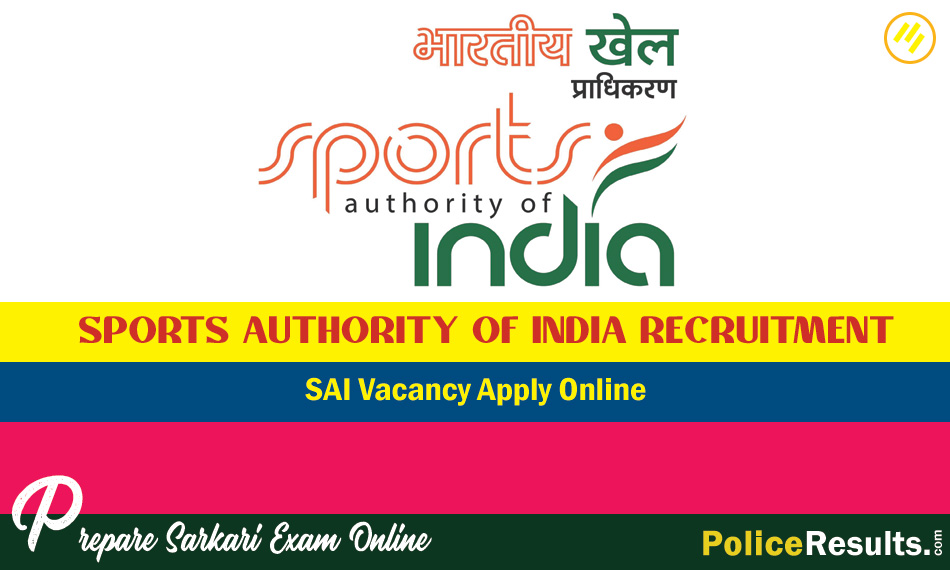 Sports Authority of India Recruitment 2020 – SAI 347 Vacancy Apply Online