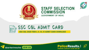 SSC CGL Admit Card 2020 Tier 1 Download (Released) – SSC CGL Exam Date 2020 (Available)*