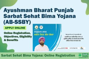 Punjab Sarbat Sehat Bima Yojana 2020: AB-SSBY Online Registration, Eligibility, Hospital List, Card Download, Helpline Number