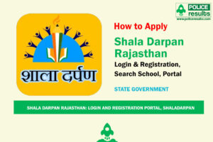 Shala Darpan Rajasthan: Login and registration rajshaladarpan.nic.in portal, ShalaDarpan