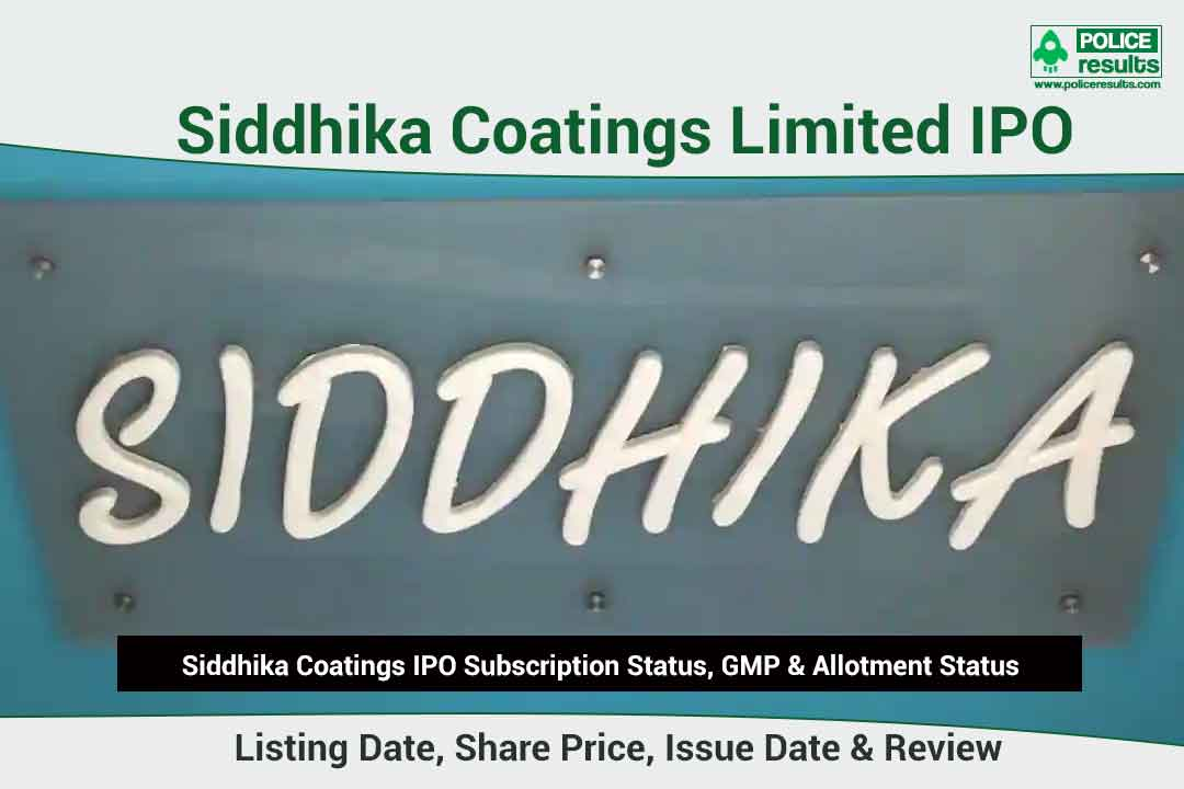 [Live Updates] Siddhika Coatings IPO Subscription Status, GMP & Allotment Status: COMPNAMEENG IPO Listing Date, Share Price, Issue Date & Review