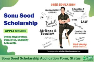 Sonu Sood Scholarship 2020: Online Registration, Objectives, Eligibility & Benefits