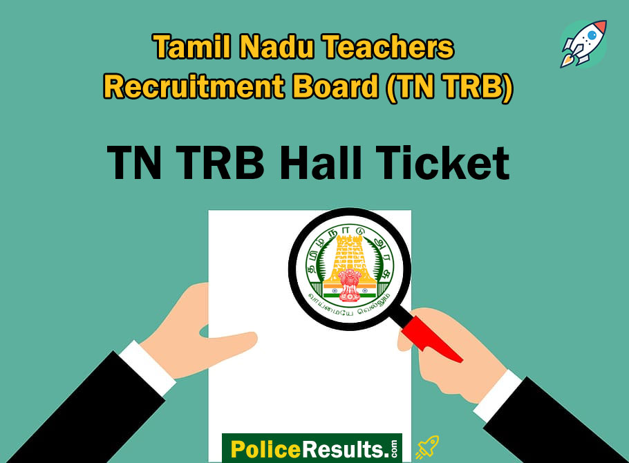 TN TRB Polytechnic Lecturer Hall Ticket 2020 Download @ trb.tn.nic.in