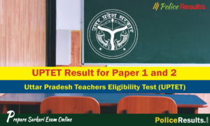 UPTET Result for Paper 1 and 2