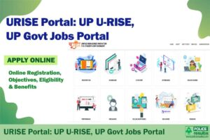 (urise.up.gov.in) URISE Portal: UP U-RISE, UP Govt Jobs Portal Online Registration, , Objectives, Eligibility & Benefits