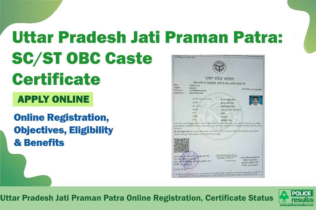 Uttar Pradesh Jati Praman Patra: Online Registration, SC/ST OBC Caste Certificate Application Process