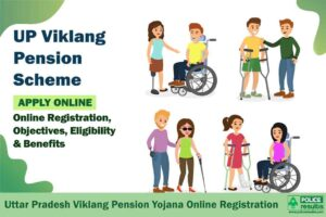 UP Viklang Pension Scheme 2020: Online Registration, Beneficiary List, Payment Status, Objectives, Eligibility & Benefits