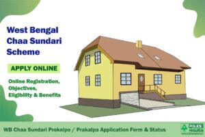 West Bengal Chaa Sundari Scheme 2021: Online Registration, Objectives, Eligibility & Benefits