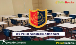 WB Police Constable Final Exam Admit Card 2019-20 for 8419 Posts on 3 Feb @wbpolice.gov.in, Check WB Police Constable Exam Date Here