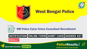 WB Police Cyber Crime Consultant Recruitment