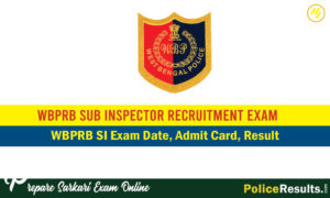 WBPRB SI Result 2020 – West Bengal Police Sub Inspector Results & Merit List 2020