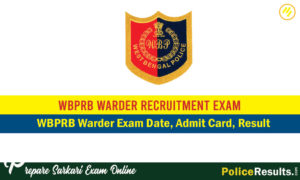 WBPRB Warder Result 2020 – West Bengal Police Female Warder Results & Merit List 2020
