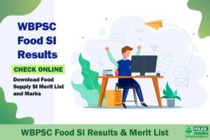 WBPSC Food SI Results 2020: Download Food Supply SI Merit List and Marks (check list of selected candidates)