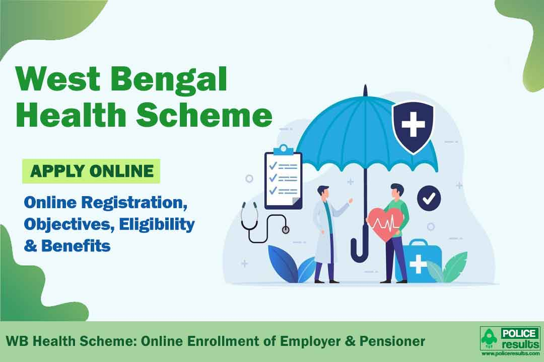 West Bengal Health Scheme: Online Enrollment of Employer & Pensioner
