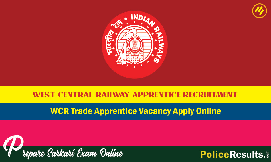 West Central Railway Apprentice Recruitment 2020 - 570 Trade Apprentice Vacancy Apply Online
