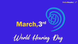 World Hearing Day 2020 Theme : Quotes, Poster, Slogan, Logo, Messages, Symbol and Awareness Program