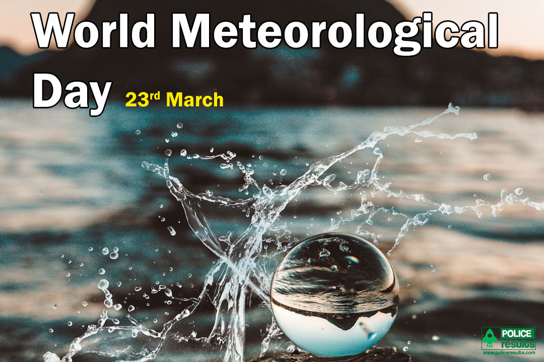 World Meteorological Day 2020 : Date, Theme, Slogans, Meaning, History & Significance