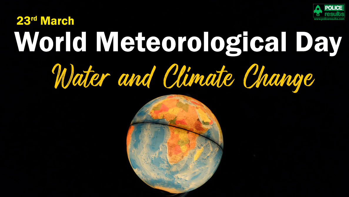 World Meteorological Day : Quotes, Sayings, Messages, Greetings on Water and Climate Change